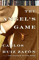 The Angel's Game by Carlos Ruiz Zafron