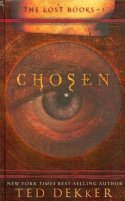 Chosen (The Lost Books Book 1) by Ted Dekker
