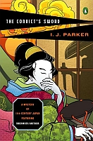 The Convict's Sword by I.J. Parker (A Mystery of 11th century Japan featuring Sugawara Akitada)