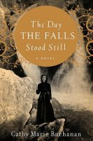 The Day The Falls Stood Still by Catherine Marie Buchanan