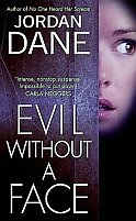 Evil Without a Face by Jordan Dane