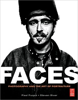 Faces Photography and The Art of Portraiture by Paul Fuqua and Steven Biver