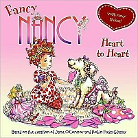 Fancy Nancy Heart to Heart by Jane O'Connor