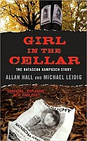 The Girl in the Cellar: The Natascha Kampusch Story by Allan Hall and Michael Leidig