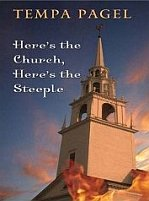 Here's The Church, Here's The Steeple by Tempa Pagel