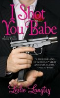I Shot You Babe by Lesley Langtry