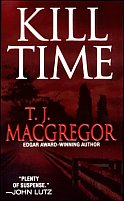 Kill Time by T.J. MacGregor
