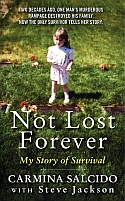 Not Lost Forever by Carmina Salcido with Steve Jackson