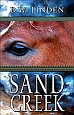Sand Creek by Dan W. Linden
