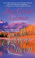 The Silver Queen by Jane Candia Coleman