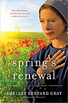 Spring's Renewal by Shelly Shepard Grey
