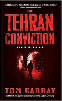 The Tehran Conviction by Tom Gabbay