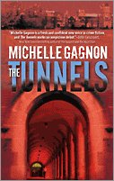The Tunnels by Michelle Gagnon
