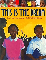 This Is the Dream by Diane Z. Shore and Jessica Alexander