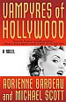 Vampyres of Hollywood by Adrienne Barbeau and Michael Scott