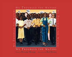We Troubled The Water by Ntozake Shange